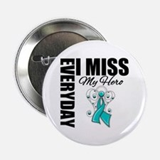 "MissMyHero OvarianCancer 2.25"" Button"