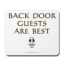 Back Door Guests Mousepad