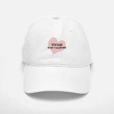 Vivian Is My Valentine Baseball Baseball Cap