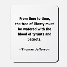 Jefferson Tree of Liberty Quote Mousepad