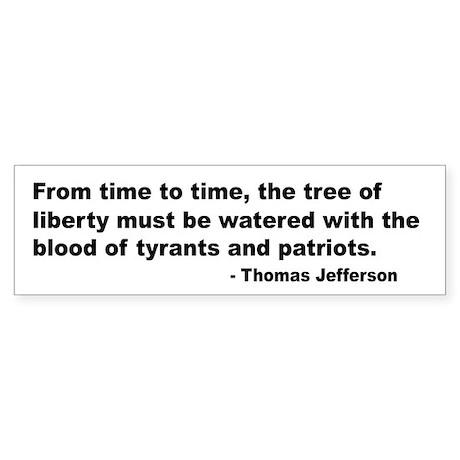 Jefferson Tree of Liberty Quote Bumper Sticker