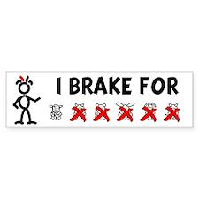 I Brake For OXXXXX Bumper Bumper Sticker