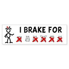 I Brake For XOXXXX Bumper Bumper Sticker