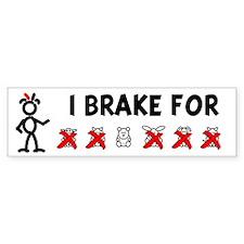 I Brake For XXOXXX Bumper Bumper Sticker