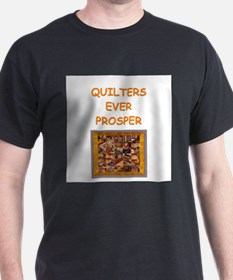 quilting joke for quilters T-Shirt