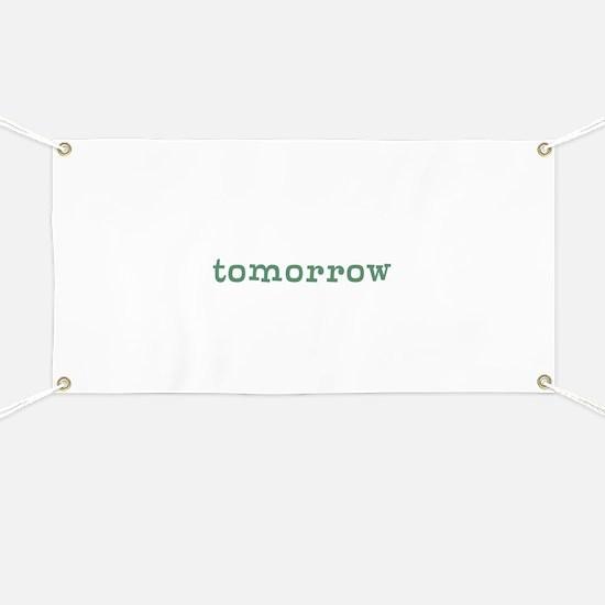 Tomorrow Banner