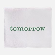 Tomorrow Throw Blanket