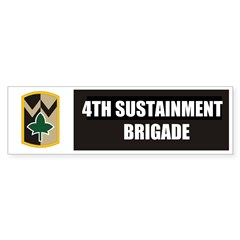 4th Sustainment Brigade Bumper Sticker