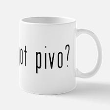 got pivo? Mug
