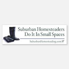 Suburban Homesteading Bumper Bumper Bumper Sticker