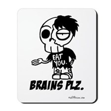 Zombie Brains Plz Mousepad