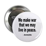Make War to Live in Peace Quote Button