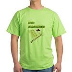 Not Guacomole Green T-Shirt