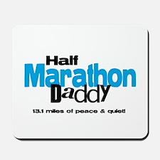 Half Marathon Daddy Peace Qui Mousepad
