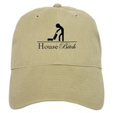 House Bitch Baseball Cap