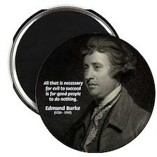 Edmund Burke: Good & Evil Magnet