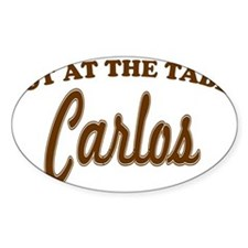 Not At The Table Carlos Decal