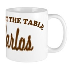 Not At The Table Carlos Mug