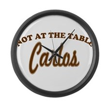 Not At The Table Carlos Large Wall Clock