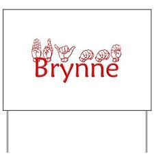 Brynne-txt Yard Sign