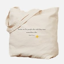 Books are for people who wish Tote Bag