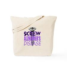 Screw Alzheimer's Disease Tote Bag