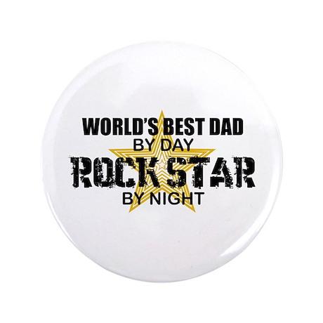 """Rock Star - World's Best Dad 3.5"""" Button"""