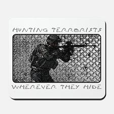 Hunting Terrorists Mousepad