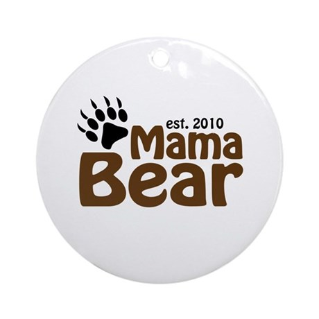 Mama Bear Claw 2010 Ornament (Round)