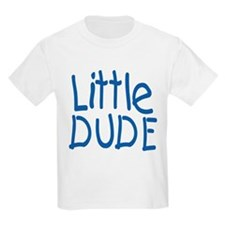 Big Dude-Little Dude T-Shirt