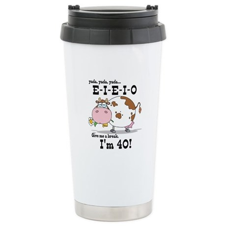 EIEIO 40th Birthday Stainless Steel Travel Mug