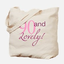 90 And Lovely Tote Bag