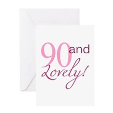 90 And Lovely Greeting Card