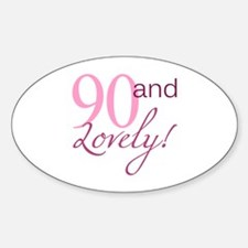 90 And Lovely Decal