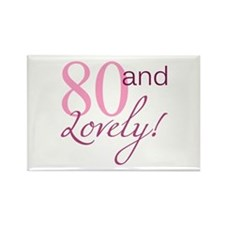 80 And Lovely Rectangle Magnet