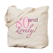 80 And Lovely Tote Bag