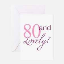 80 And Lovely Greeting Card