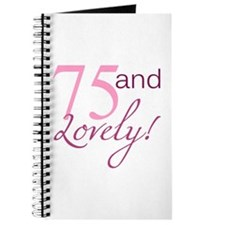 75 And Lovely Journal