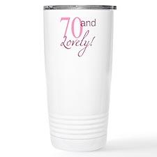 70 And Lovely Travel Mug