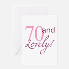 70 And Lovely Greeting Card