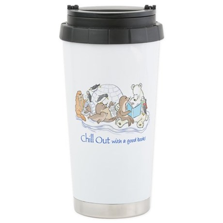 Chill out.... Stainless Steel Travel Mug