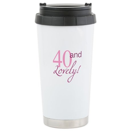 40 And Lovely Stainless Steel Travel Mug