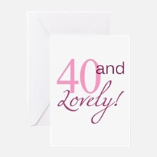 40 And Lovely Greeting Card