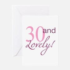 30 And Lovely Greeting Card