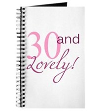 30 And Lovely Journal