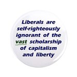 "3.5"" Ignorant Liberals Button"