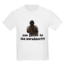 You gonna be the wormface! T-Shirt