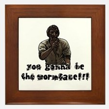 You gonna be the wormface! Framed Tile