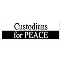 Custodians for Peace Bumper Bumper Sticker