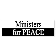 Ministers for Peace Bumper Bumper Sticker